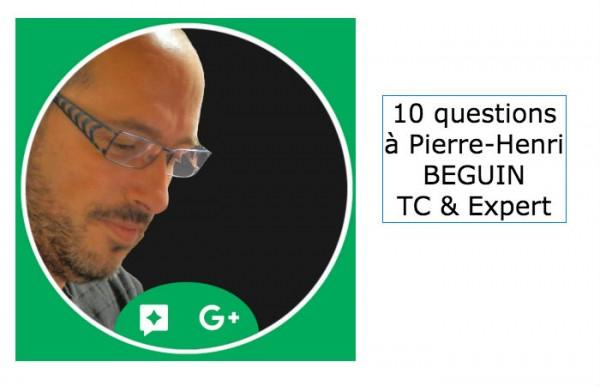 10 questions à Pierre-Henri BEGUIN