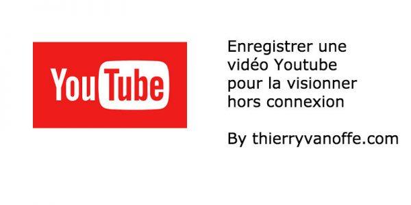 Comment regarder une vidéo Youtube sans connexion internet ?