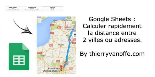 Gsheet : calculer la distance entre deux adresses