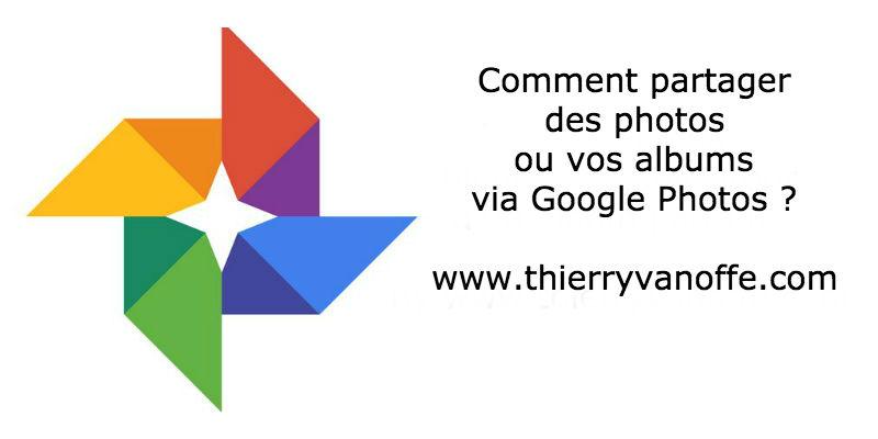 Comment partager des photos ou vos albums via Google Photos ?