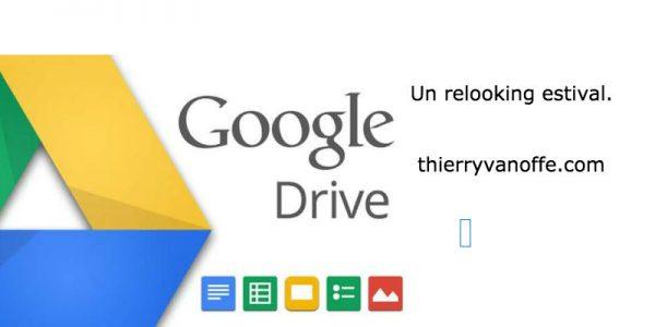 Google Drive : petit relooking estival.