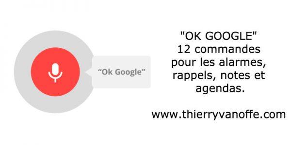 Ok Google ! 12 commandes pour bien maîtriser ses alarmes & rappels