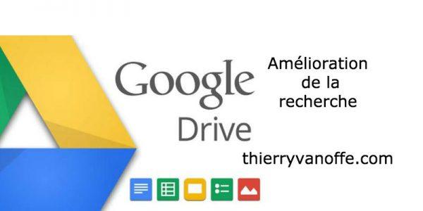 Google Drive : la recherche s'améliore encore...