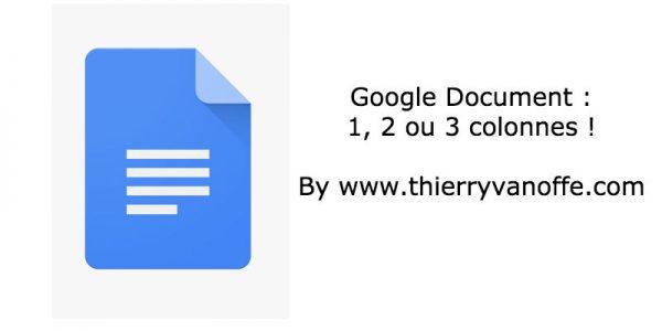 Google Docs s'enrichit de 2 ou 3 colonnes