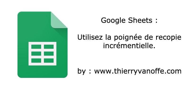 google-sheet-poignee-recopie