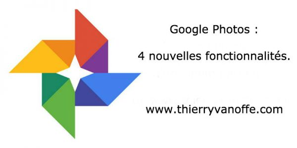 Google Photos : 4 nouvelles fonctionnalités.