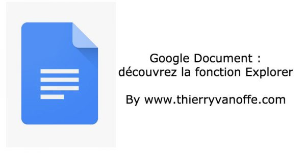 Google Document : découvrez la fonction Explorer