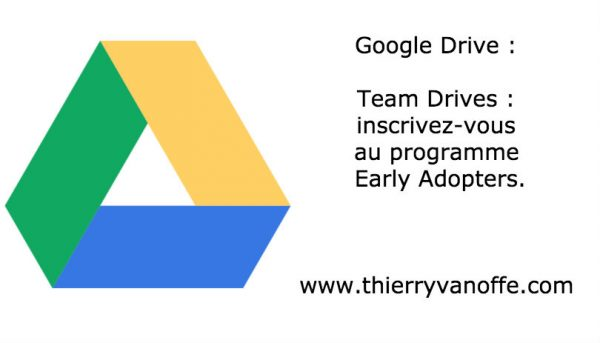 Drive : Team Drives approche