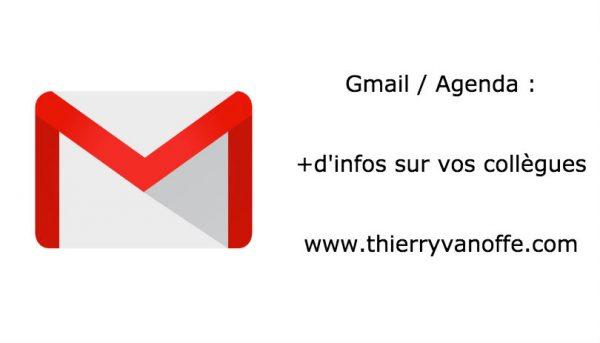 Gmail / Agenda : +d'infos sur vos collègues