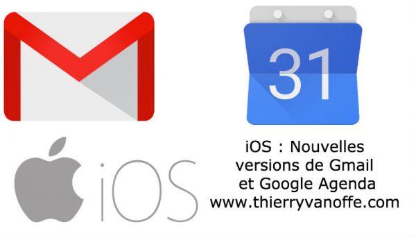 iOS : Nouvelles versions de Gmail et Google Agenda