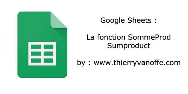 Google Tableur : la fonction SommeProd