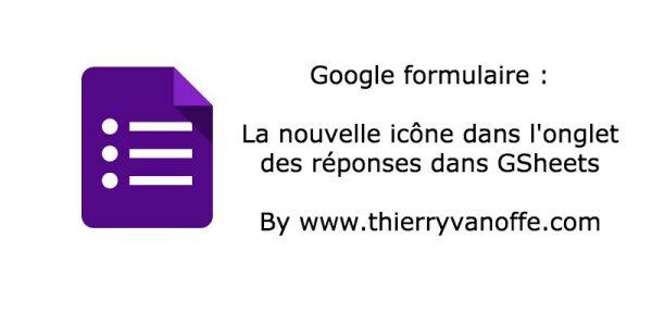 Gform : une nouvelle icône dans les tableurs de réponse