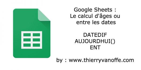 Google Sheets : calcul d'âge...
