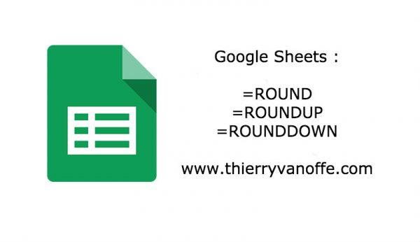 Google Sheets : Round, Roundup, Roundown