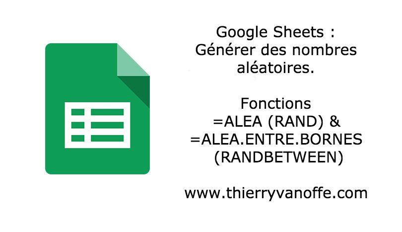 google sheets   g u00e9n u00e9rer des nombres al u00e9atoires
