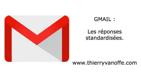 Gmail : les réponses standardisées