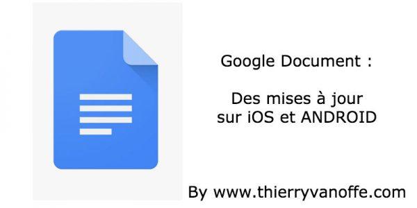 Google docs : des mises à jour pour iOS et android