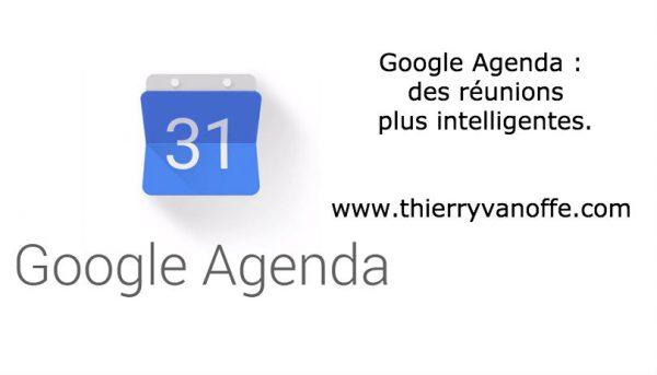 Google Agenda : des réunions plus intelligentes.