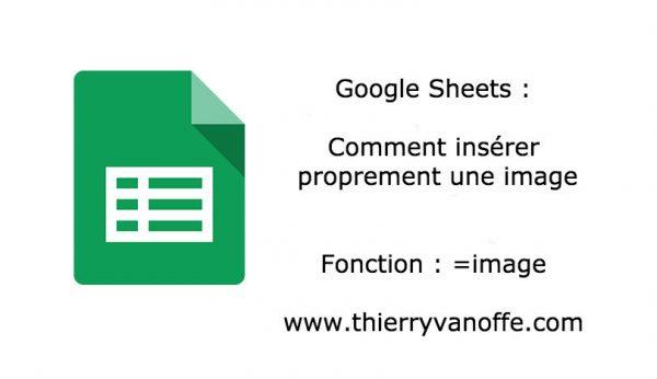Google Sheets : comment insérer proprement une image