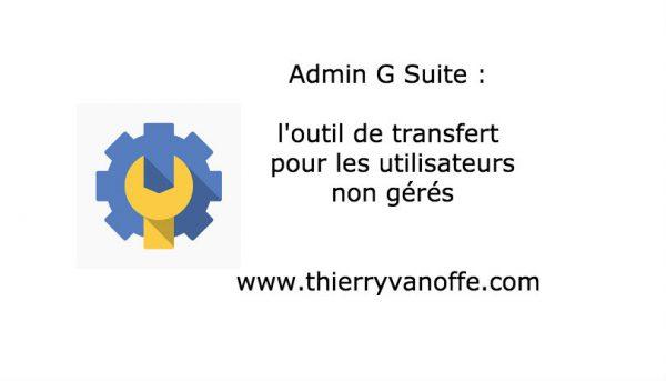 Admin : un nouvel outil de transfert pour les utilisateurs.