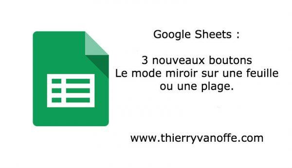 Google Sheets : 3 nouveaux boutons