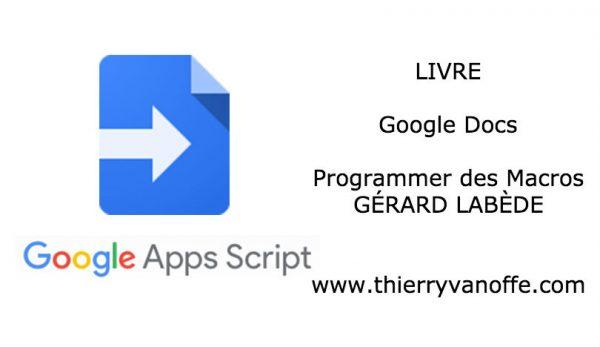 """Script : livre """"Google Docs : programmer des macros"""""""