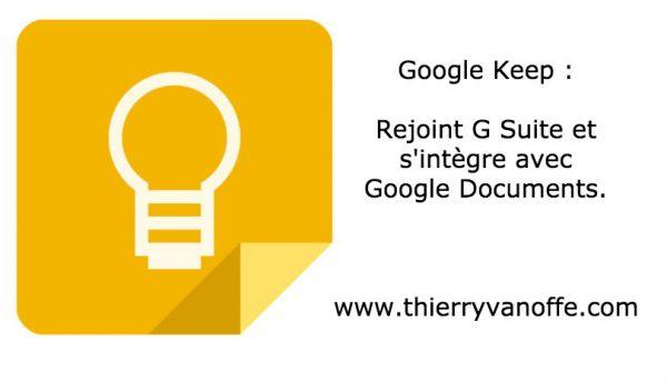 Google Keep rejoint G Suite et s'intègre avec Gdocs.