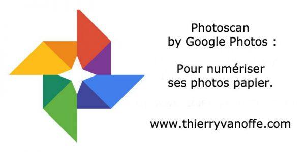 Photoscan : pour numériser ses photos papier