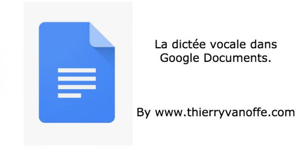 Google Docs : la dictée vocale