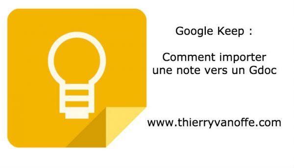Google Keep : comment importer une note vers un Gdoc
