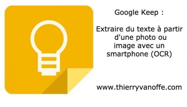 Google Keep : Extraire du texte à partir d'une photo ou image avec un smartphone (OCR)