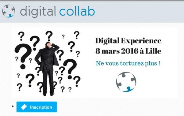 """Le séminaire """"Digital Experience"""" by Digital Collab à Lille, le 8 mars 2016 à 14h."""