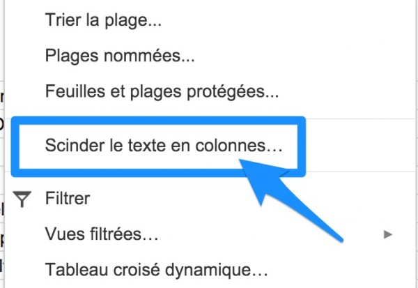 Google Sheets : scinder le texte en colonnes.