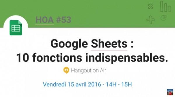 Google Sheets : 10 fonctions indispensables !