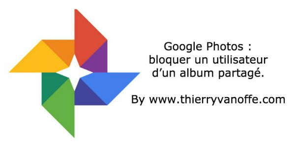 Google Photos : bloquer un utilisateur d'un album partagé