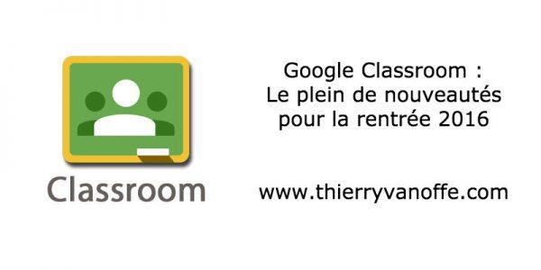 Google Classroom fait sa rentrée