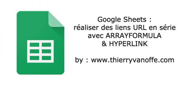 Google Sheets : réaliser des liens URL en série