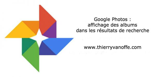 Google Photos : affichage des albums dans les résultats de recherche