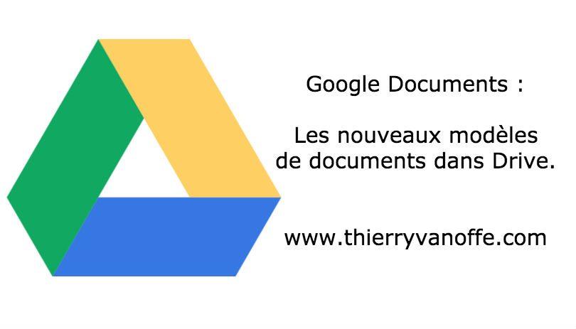 google docs   les nouveaux mod u00e8les de documents
