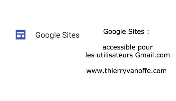 Google Site : accessible pour les utilisateurs Gmail.com