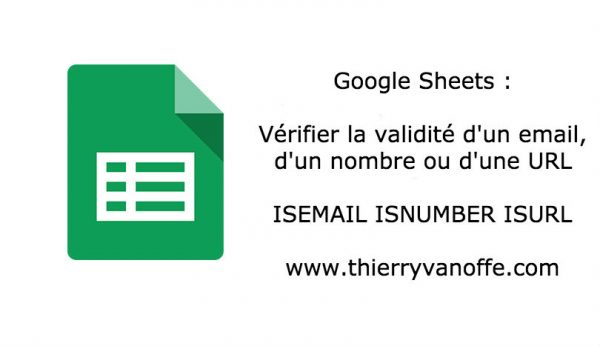 Google Sheets : ISEMAIL ISNUMBER ISURL