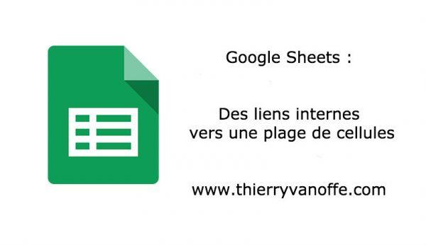Google Sheets : des liens internes vers une plage de cellules