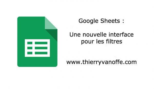 Google Sheets : des filtres encore plus visibles