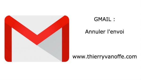 Gmail : annuler l'envoi d'un message