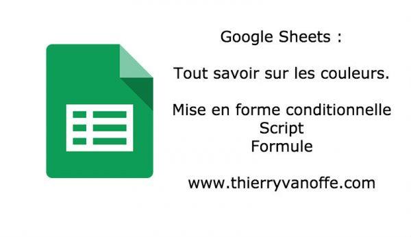 Google Sheets : tout savoir sur les couleurs