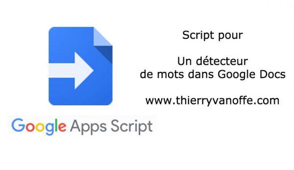 Script : un détecteur de mots dans Google Docs