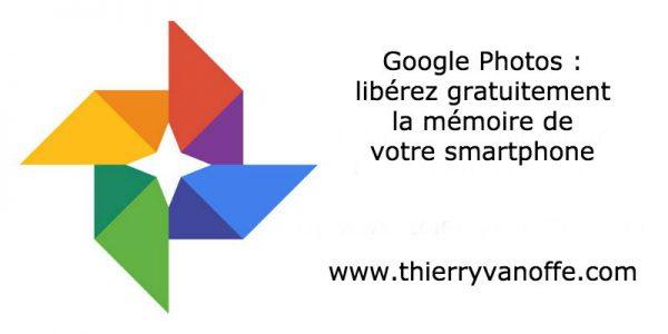 Google Photos : libérez gratuitement la mémoire de votre smartphone