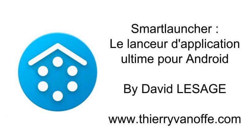 smartlauncher   le lanceur d u0026 39 application ultime pour
