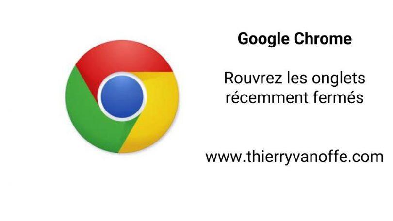Chrome tab close fermeture ouvrir