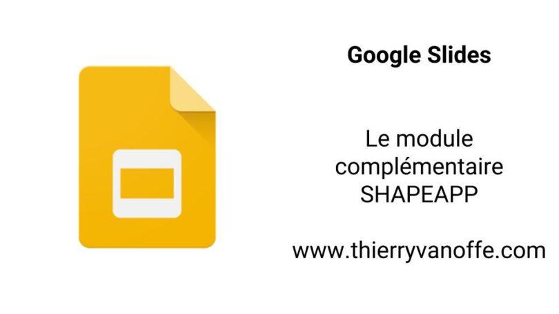 google slides   le module compl u00e9mentaire shapeapp